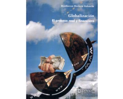 Globalización. El proceso real y financiero