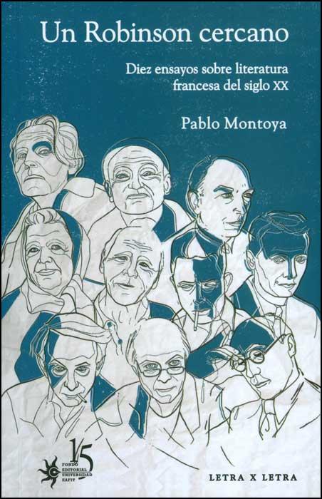 Un Robinson cercano. Diez ensayos sobre literatura francesa del siglo XX
