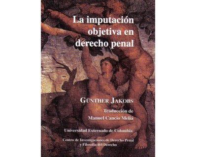 La imputación objetiva en derecho penal