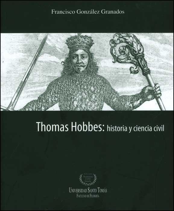 Thomas Hobbes: historia y ciencia civil