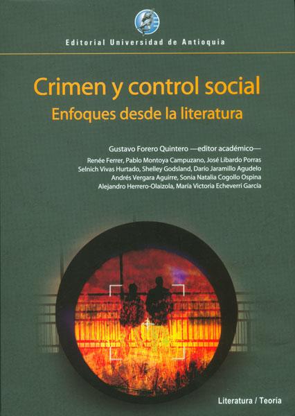 Crimen y control social. Enfoques desde la literatura