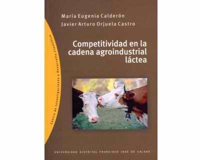 Competitividad en la cadena agroindustrial láctea