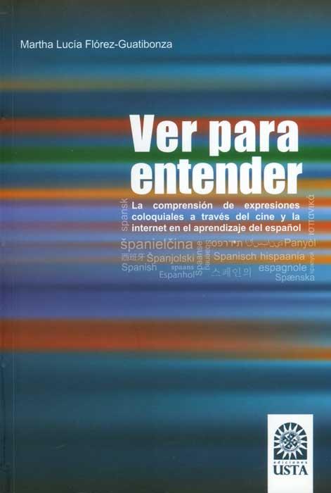 Ver para entender: la comprensión de expresiones coloquiales a través del cine y la internet en el aprendizaje del español