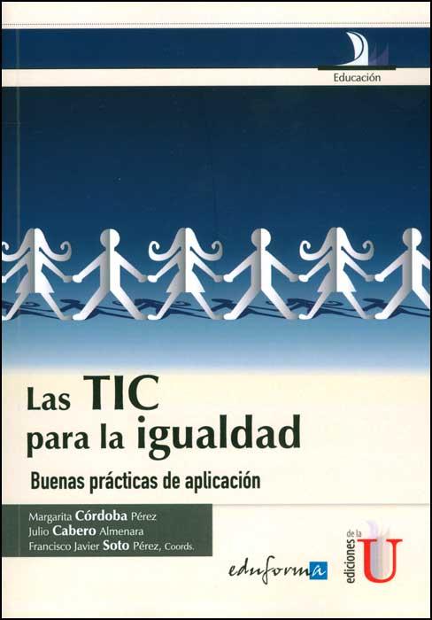 Las TIC para la igualdad. Buenas prácticas de aplicación