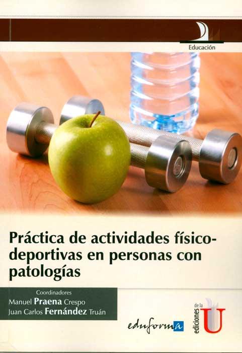 Práctica de actividades físico-deportivas en personas con patologías