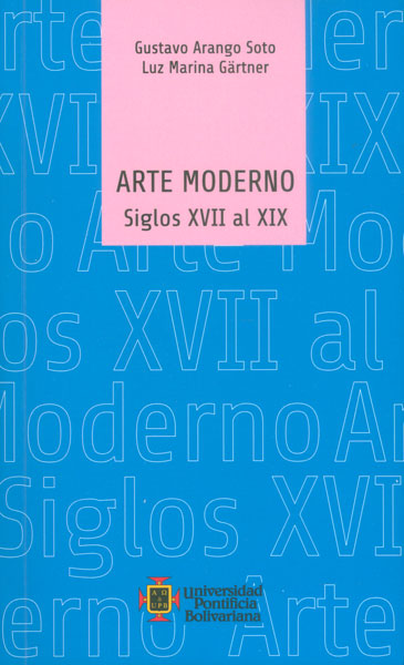 Arte moderno. Siglos XVII al XIX