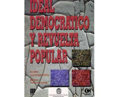 Ideal democrático y revuelta popular