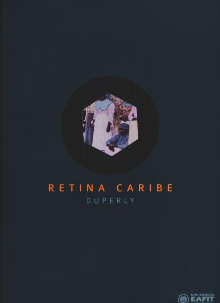 Retina caribe. Duperly