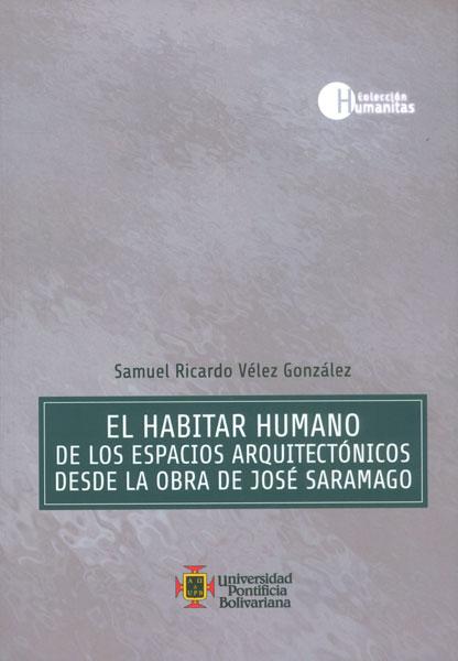 El habitar humano. De los espacios arquitectónicos desde la obra de José Saramago