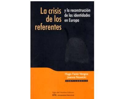 La crisis de los referentes y la reconstrucción de las identidades en Europa