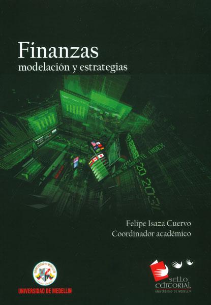 Finanzas: modelación y estrategias