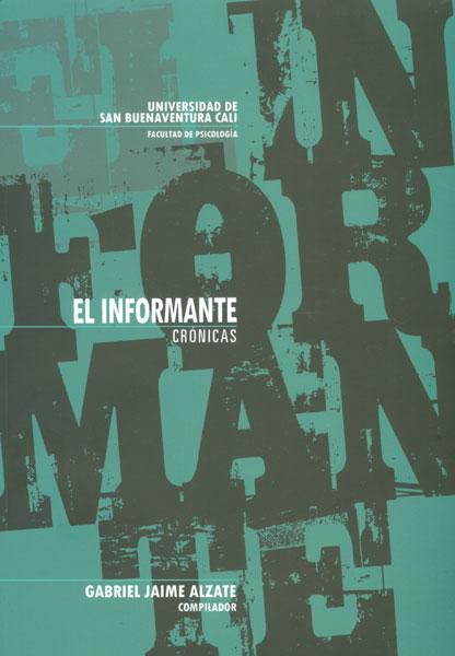 El Informante. Crónicas II