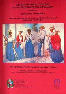 Geografía física y política de la confederación granadina. Volumen V. Estado de Santander