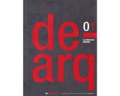 Dearquitectura No. 01. El proyecto urbano