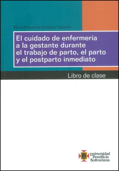 Libro Impreso El cuidado de enfermería a la gestante durante el ...