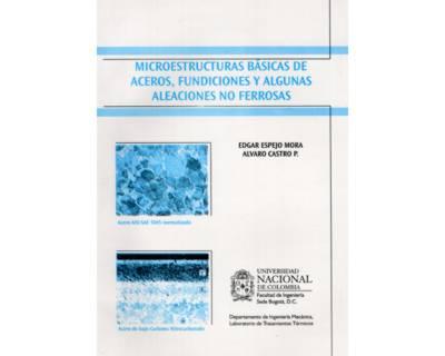 Microestructuras básicas de aceros, fundiciones y algunas aleaciones no ferrosas