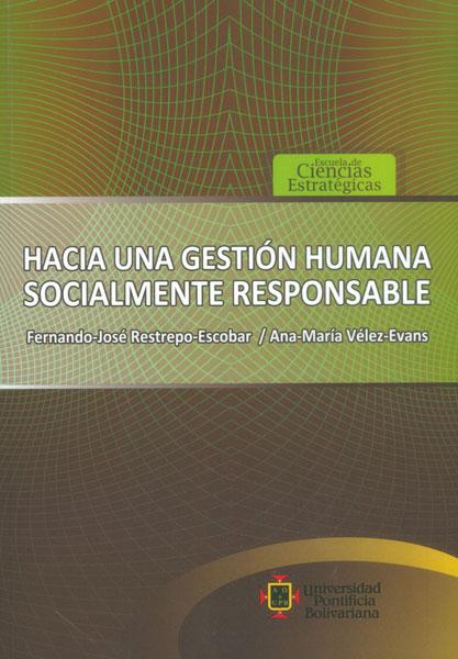 Hacia una gestión humana socialmente responsable