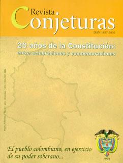 20 años de la constitución: entre celebraciones y conmemoraciones. Revista conjeturas No. 10