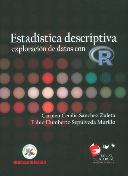 Estadística descriptiva: exploración de datos con R