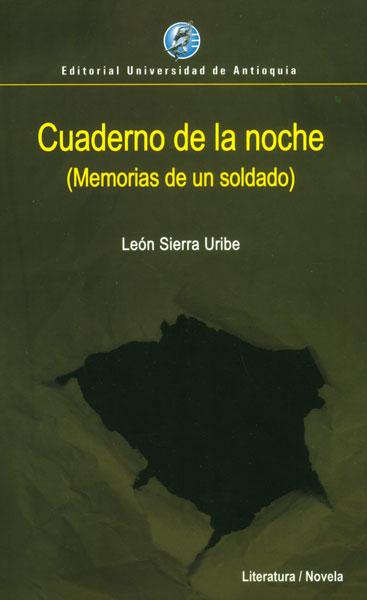 Cuaderno de la noche (Memorias de un soldado)