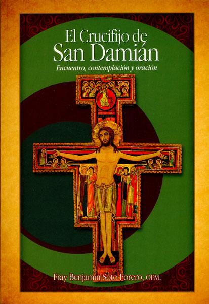 El crucifijo de San Damián. Encuentro, contemplación y oración
