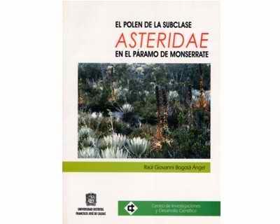 El polen de la subclase Asteridae en el Páramo de Monserrate