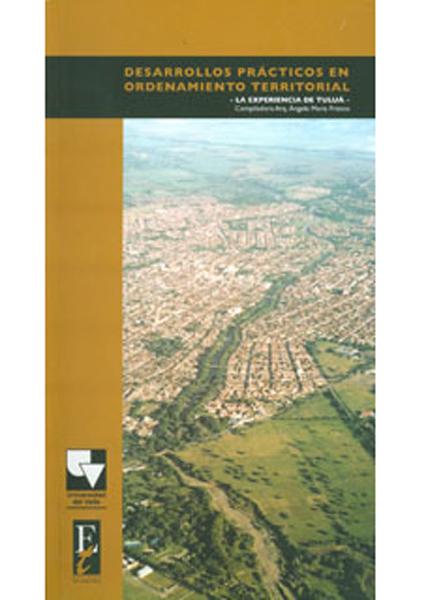 Desarrollos prácticos en ordenamiento territorial. La experiencia de Tuluá