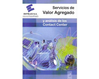 Servicios de valor agregado y análisis de los Contact Center