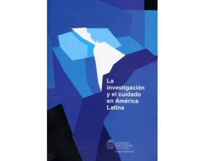 La investigación y el cuidado en América Latina