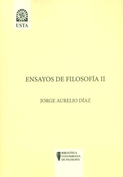 Ensayos de filosofía II