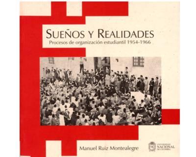 Sueños y Realidades. Procesos de organización estudiantil 1954-1966