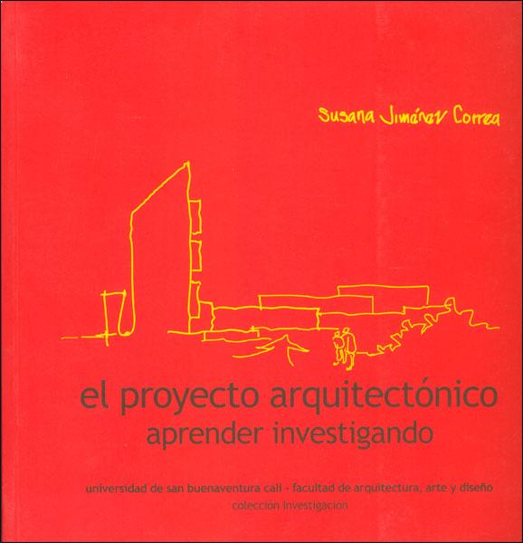 El proyecto arquitectónico: aprender investigando