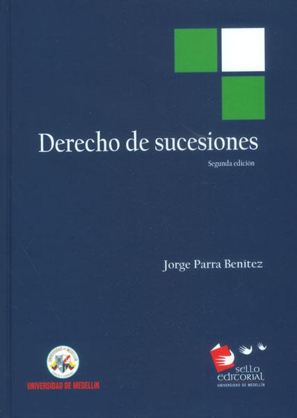 Derecho de sucesiones. Segunda Edición