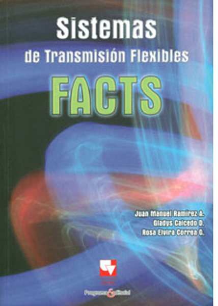 Sistemas de transmisión flexibles. FACTS