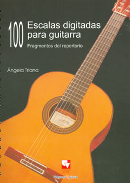 100 Escalas digitadas para guitarra. Fragmentos del repertorio