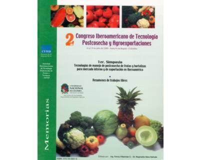 2do. Congreso Iberoamericano de Tecnología Postcosecha y Agroexportaciones. (3 tomos)