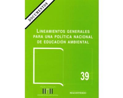 Lineamientos generales para una política nacional de educación ambiental