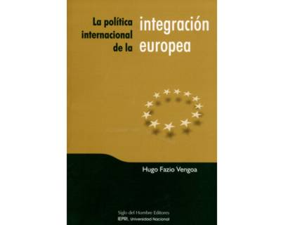 Libro impreso la pol tica internacional de la integraci n for La politica internacional