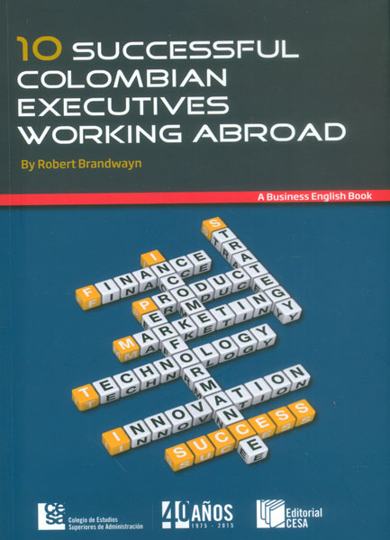10 successful colombian executives working abroad