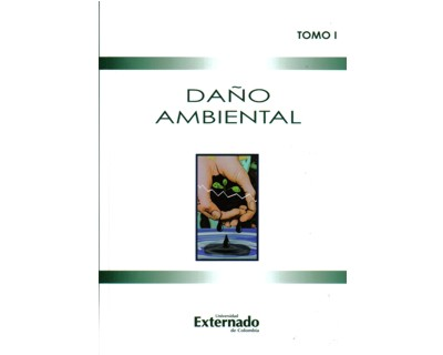 Daño ambiental (Tomo I)