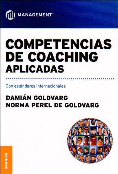 Competencias de coaching aplicadas. Con estándares internacionales