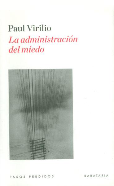 La administración del miedo