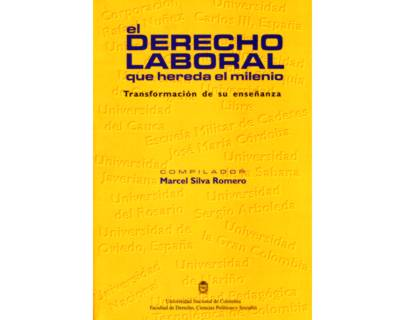 El Derecho Laboral que hereda el milenio. Transformación de su enseñanza