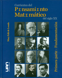 Corrientes del pensamiento matemático del siglo XX. Primera parte: fundamentación