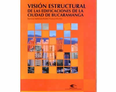 Visión estructural de las edificaciones de la ciudad de Bucaramanga