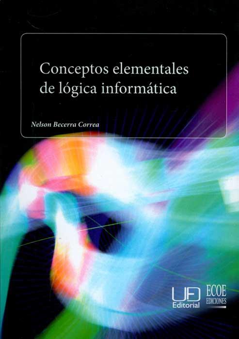 Conceptos elementales de lógica informática