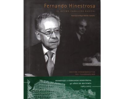 El último caballero radical (Fernando Hinestrosa)