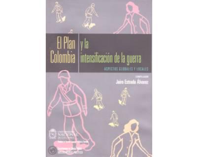 El Plan Colombia y la intensificación de la guerra