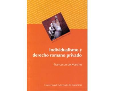 Individualismo y Derecho Romano privado (2005)
