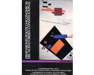 Dimensiones Político-Económicas del nuevo orden constitucional